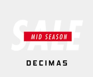 Decimas - Mid Season Sale