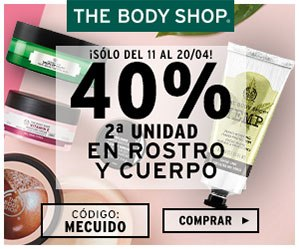 THE BODY SHOP 40% en la 2ª unidad